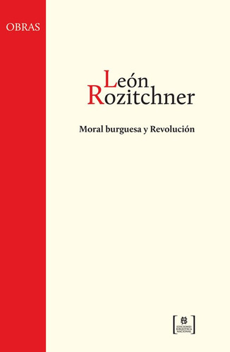 leon rozitchner - moral burguesa y revolucion
