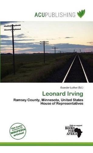 leonard irving : evander luther
