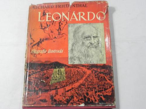 leonardo biografia ilustrada r friedenthal