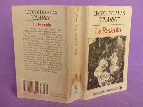 leopoldo alas  clarín , la regenta, bruguera, españa, 1983.
