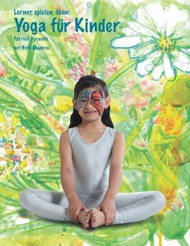 lernen, spielen, uben : yoga fur kinder patricia buraschi