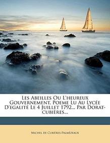 Les Abeilles Ou Lheureux Gouvernement Poeme Lu Au Lycee De
