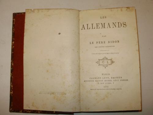 les allemands pere didon calmann levy editeurs fra 1884