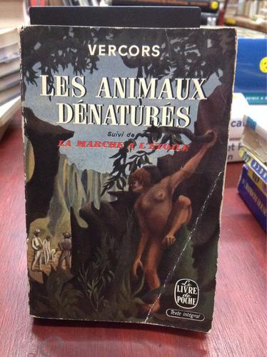 les animaux dénaturés. vercors. francés