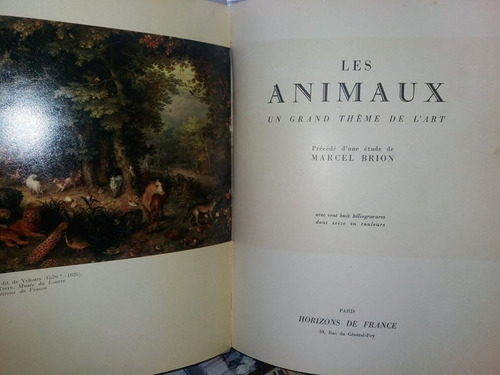 les animaux. un grand theme de l'art - marcel brion