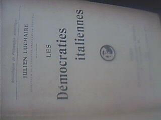 les democraties italiennes -julien luchaire-flamarion 1915