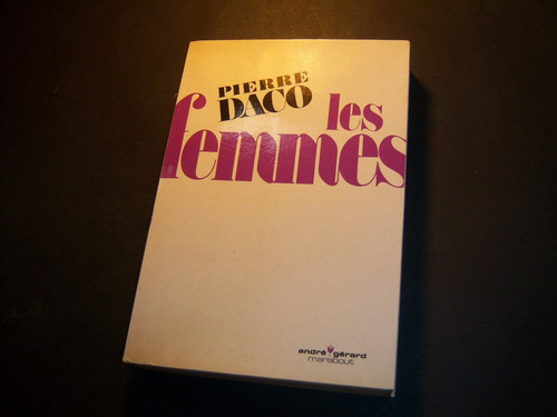 les femmes. pierre daco . en francés