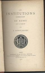 les institutions communales de rome sous le papauté - 1901