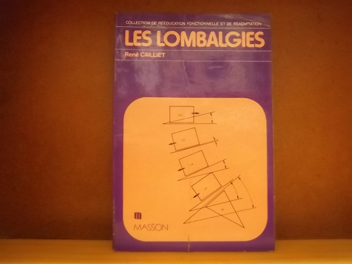les lombalgies rene caillet