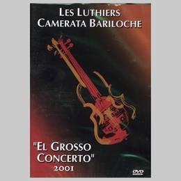les luthiers el grosso concerto 2001 dvd nuevo