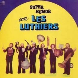 les luthiers super humor con les luthiers cd nuevo