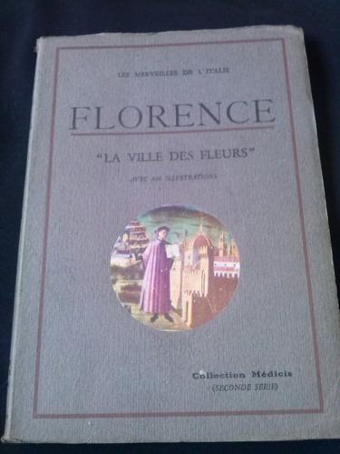 les maravilles de l ' italie florence la ville des fleurs