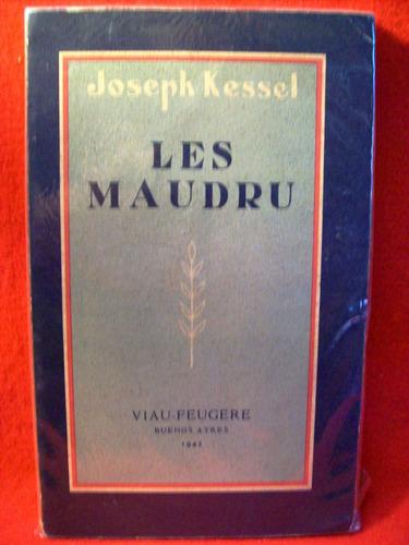 les maudru joseph kessel rara edicion nacional en francés