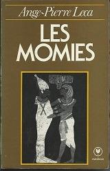 les momies - ange-pierre leca