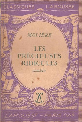 les precieuses ridicules de moliere. en francés. teatro