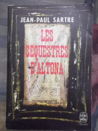 les secuestres d altona jean paul sartre en francés