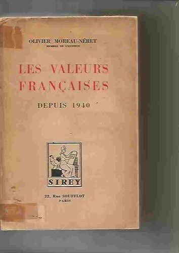 les valeurs françaises depuis 1940 olivier moreau-néret