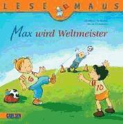 lesemaus. max wird weltmeister(libro )