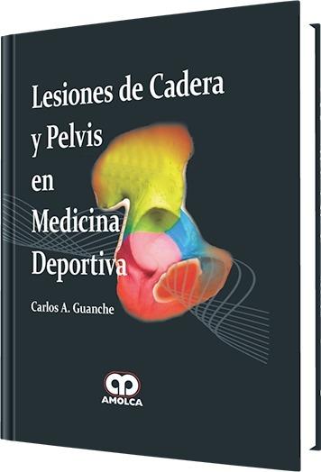 Lesiones De Cadera Y Pelvis En Medicina Deportiva Guanche - $ 1.450 ...