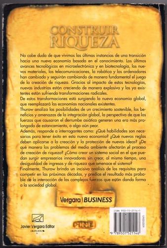 lester thurow  construir riqueza / vergara business impecab