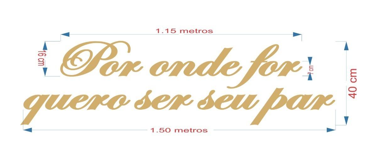 Letra Nome Frase Por Onde For Mdf Pintada Cor A Sua Escolha R 199