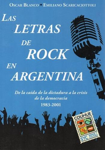 letras de rock en argentina. oscar blanco (col)