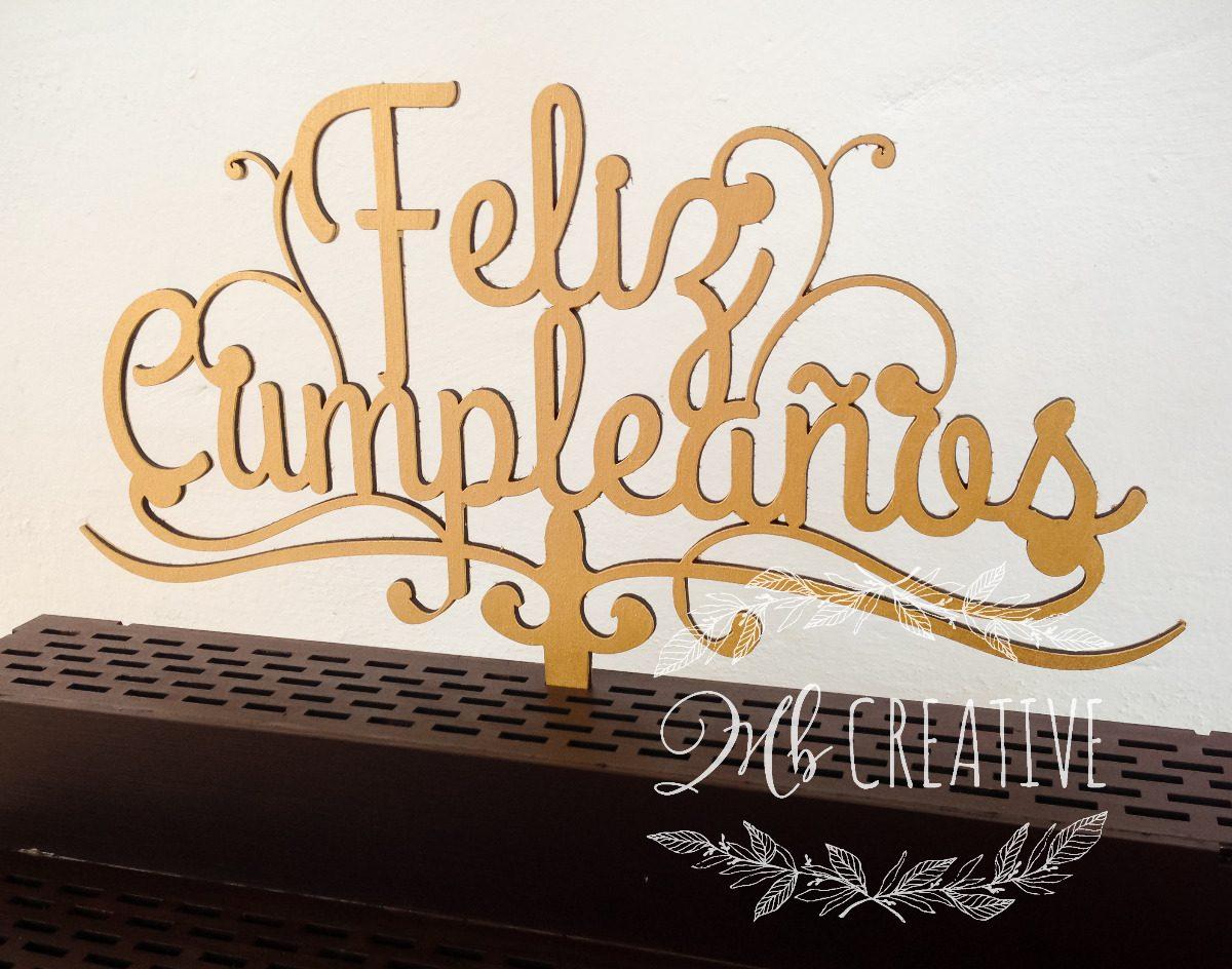 letras para pastel cake topper feliz cumplea os On letras para decorar feliz cumpleanos