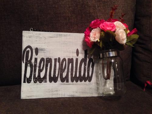 letrero de madera vintage bienvenido (incluye envío y flores