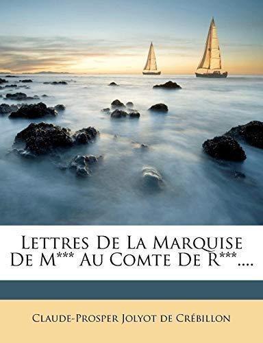 lettres de la marquise de m*** au comte de r***.... : claud