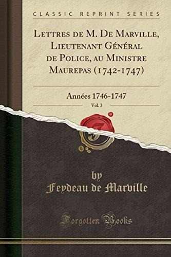 super popular 6f66c 0cfaa Lettres De M. De Marville, Lieutenant General De Police, Au