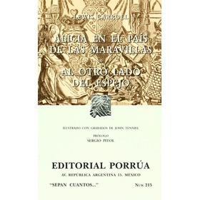 Lewis Carroll: Alicia En El País De Las Maravillas - Porrúa