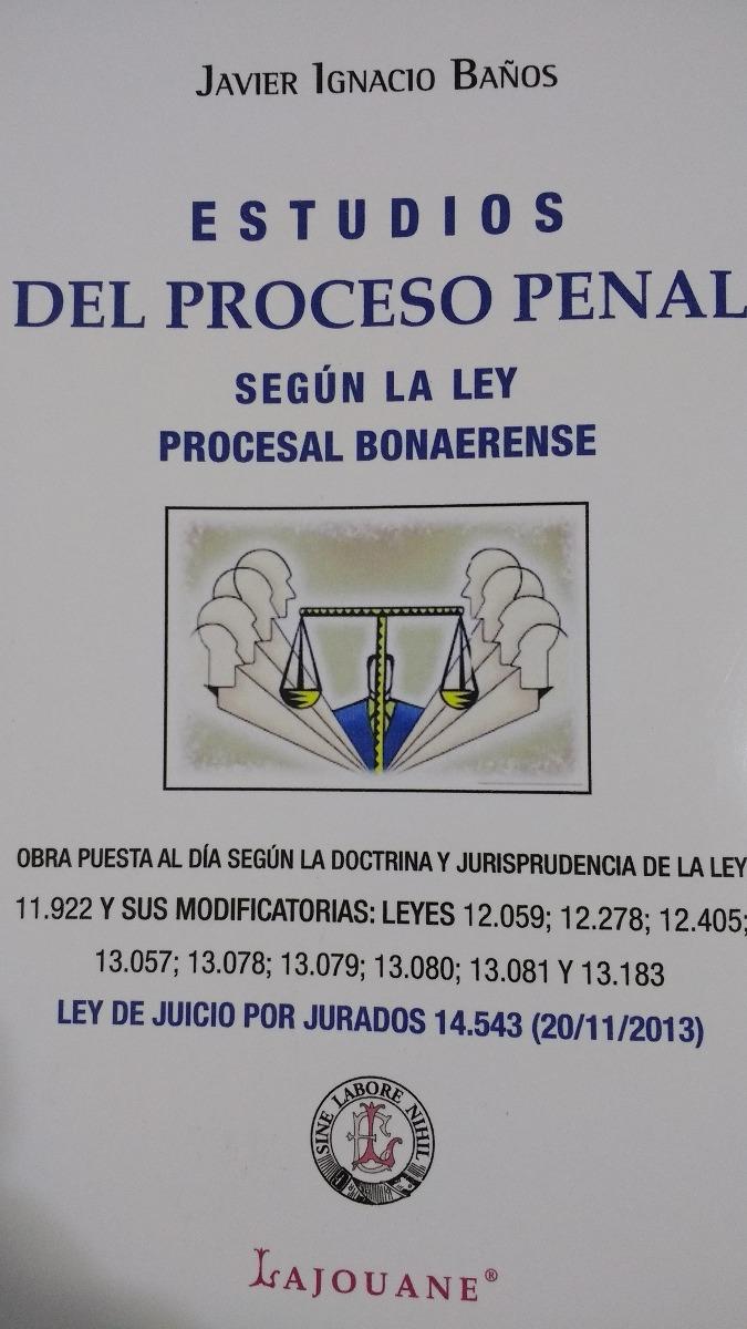 Banos Jurado.Ley 14 543 De Juicio Por Jurado Y Estudios De Proceso Penal