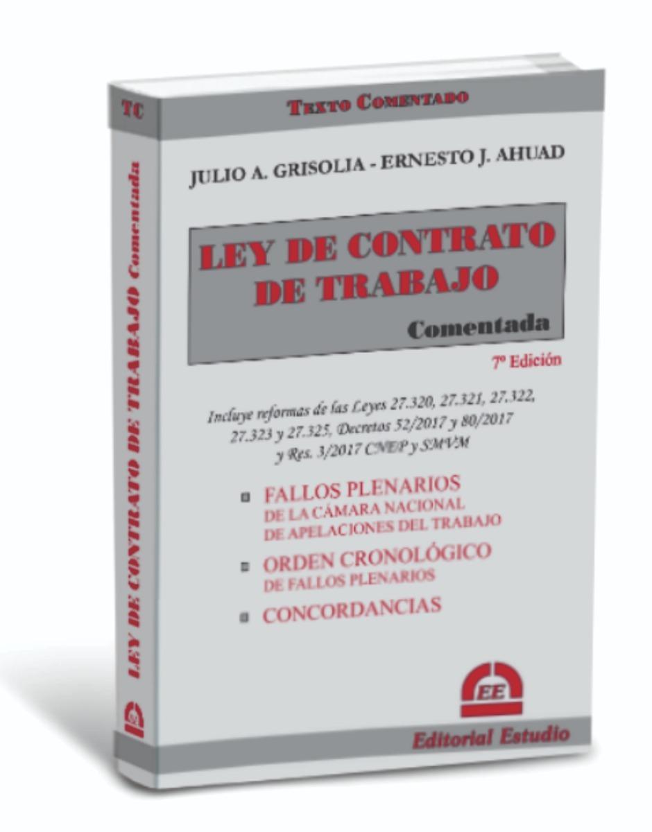 Ley De Contrato De Trabajo Comentada 7 Ed Julio Grisolia 570