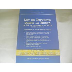 Ley De Impuesto Sobre La Renta Actualizada 2015 Juan Garay