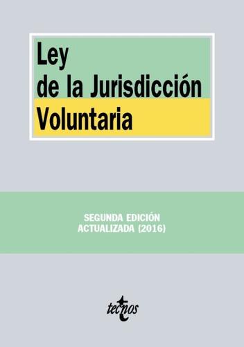 ley de la jurisdicción voluntaria(libro derecho del trabajo
