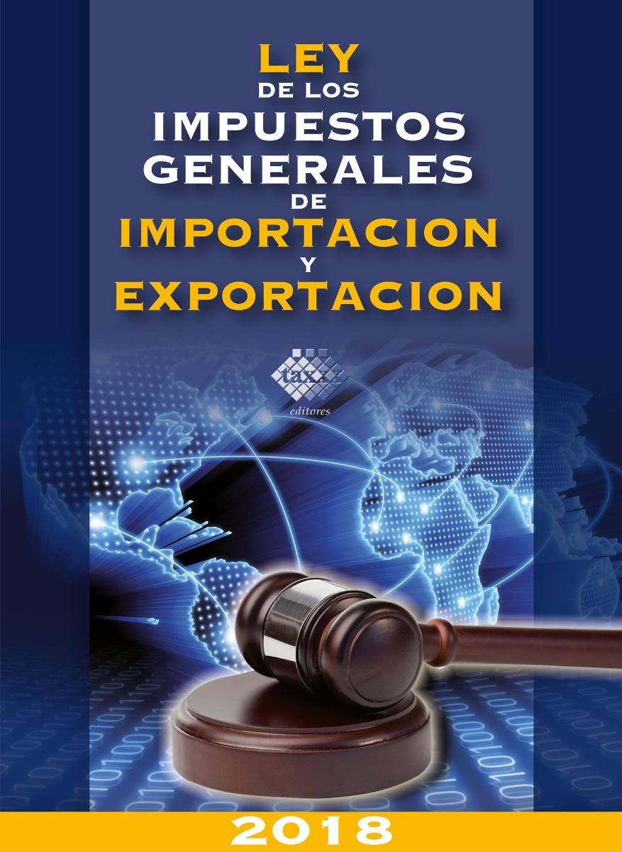 ley de los impuestos generales de importacion y