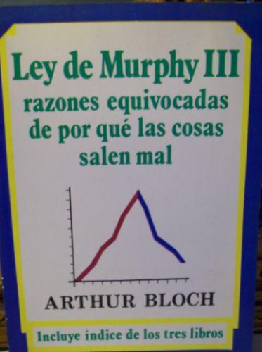 ley de murphy y de porque las cosas salen mal arthur bloch