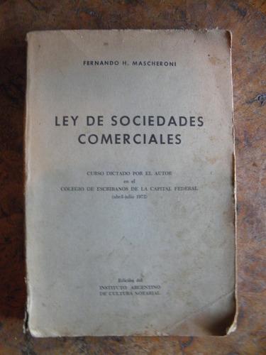 ley de sociedades comerciales / fernando h mascheroni