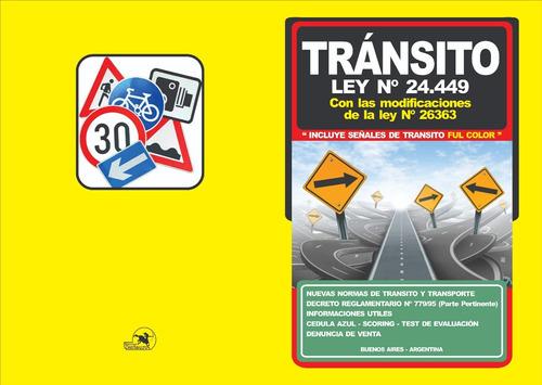 ley de tránsito 24.449, ed. centauro, 2018