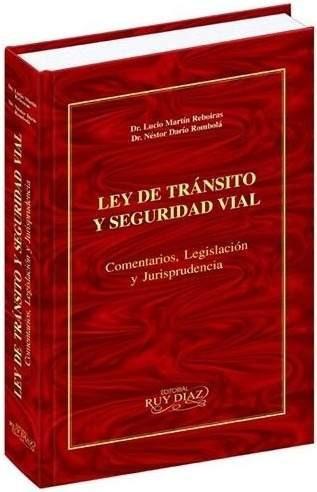 ley de transito y seguridad vial comentada ruy diaz
