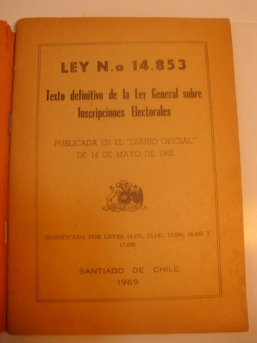ley general inscripciones electorales 1969 chile