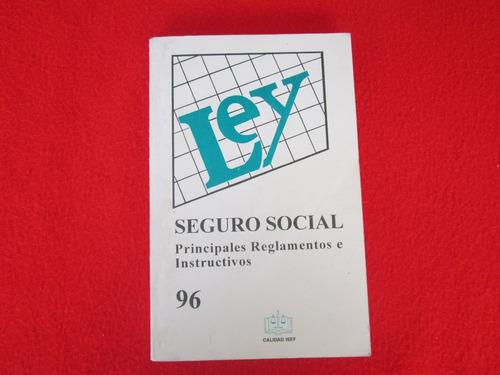 ley  imss. seguro social. vigente en 1996