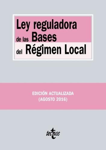 ley reguladora de las bases del régimen local(libro la activ