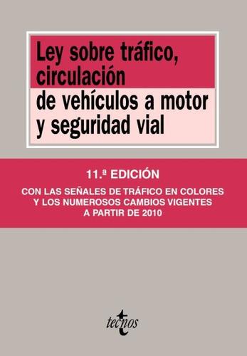 ley sobre tráfico, circulación de vehículos a motor y seguri