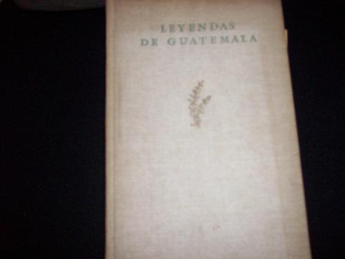 leyendas de guatemala  miguel angel asturias