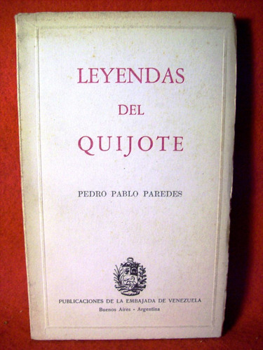 leyendas del quijote pedro pablo partedes primera edición