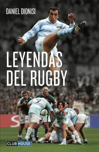 leyendas del rugby