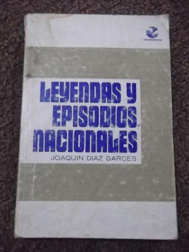 leyendas y episodios nacionales joaquin díaz garces 1973