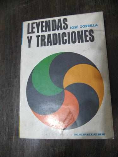 leyendas y tradiciones. josé zorrilla. ed kapeluz
