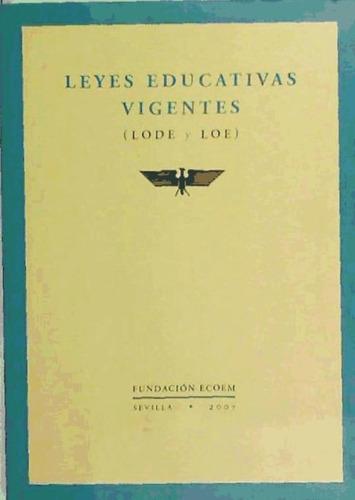leyes educativas vigentes (lode y loe)(libro política y legi